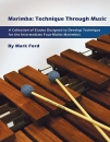 MARIMBA: TECHNIQUE THROUGH MUSIC Buch+DVD