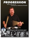 "PROGRESSION ""15 SOLOS FOR THE CONTEMPORARY RUDIMENTAL DRUMMER"" Buch+DVD"
